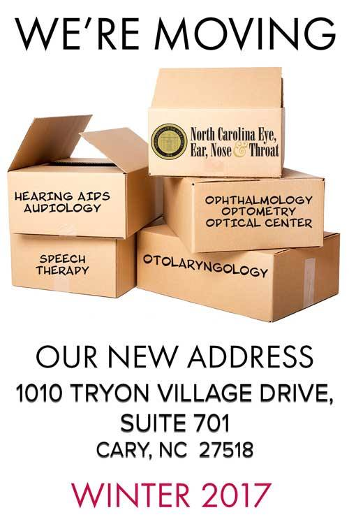 Cary Eye, Ear, Nose and Throat Office is Moving!