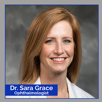 Meet Dr. Sara Grace - Pediatric Ophthalmologist