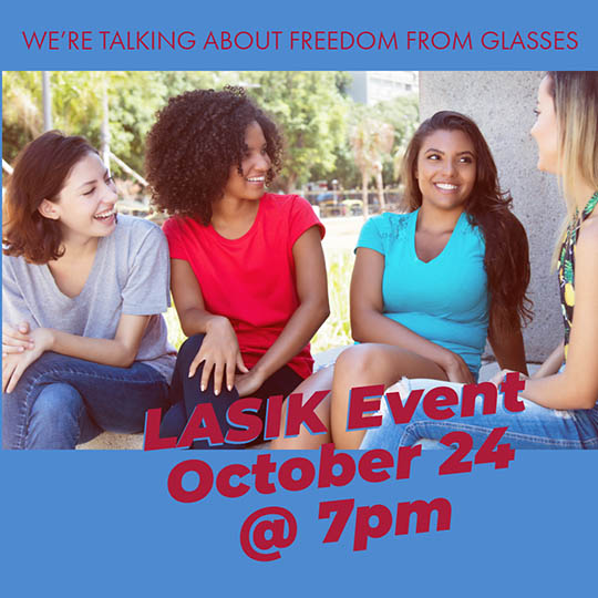 Free LASIK Event - 10.24. 7:00 PM